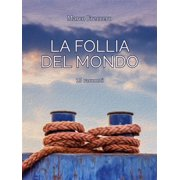 La Follia del Mondo - eBook