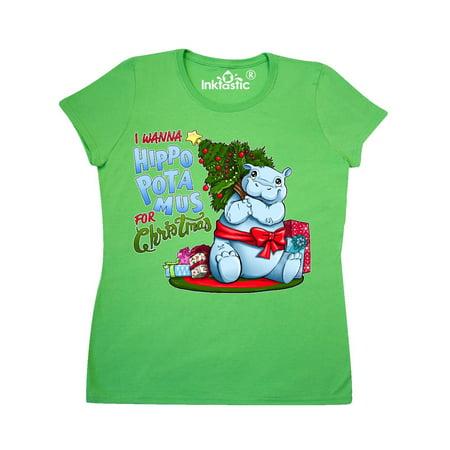 I Wanna Hippopotamus for Christmas- cute hippo Women's