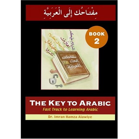 The Key to Arabic: Bk. 2: Fast Track to Learning Arabic (Paperback) (Fast Track Learning)