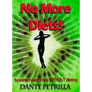 No More Diets! - eBook