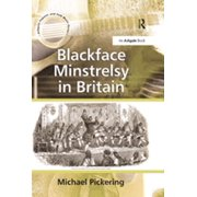 Blackface Minstrelsy in Britain - eBook