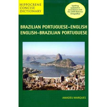 Brazilian Portuguese-English/English-Brazilian Portuguese Concise (Have A Good Day In Brazilian Portuguese)