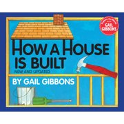 How a House Is Built (New & Updated)