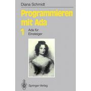 Informationstechnik Und Datenverarbeitung: Programmieren Mit ADA: ADA Für Einsteiger (Paperback)