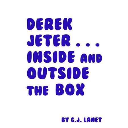 - Derek Jeter... Inside and Outside the Box - eBook
