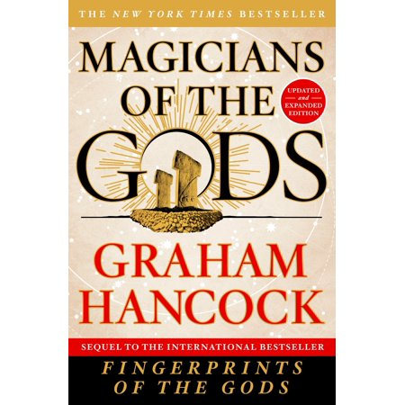 Magicians of the Gods : Updated and Expanded Edition - Sequel to the International Bestseller Fingerprints of the (The Fingerprints Of God Steven Curtis Chapman)