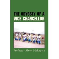 The Odyssey of a Vice Chancellor
