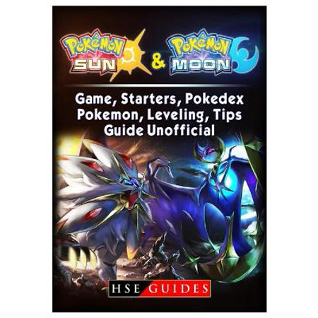 Pokemon Sun and Pokemon Moon Game, Starters, Pokedex, Pokemon, Leveling, Tips, Guide