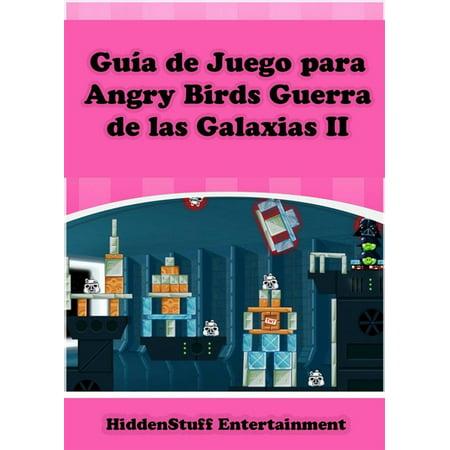 Guía De Juego Para Angry Birds Guerra De Las Galaxias Ii - eBook - Juegos Para Fiestas De Disfraces De Halloween