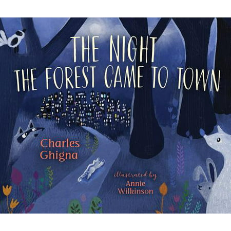 The Night the Forest Came to Town (Hardcover) - Town Of Wake Forest Halloween