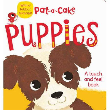 Pat a cake Puppies (Board Book) (Pat A Cake Pat A Cake Bakers Man)