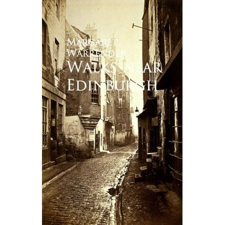 Walks near Edinburgh - eBook (Best Places To Visit Near Edinburgh)