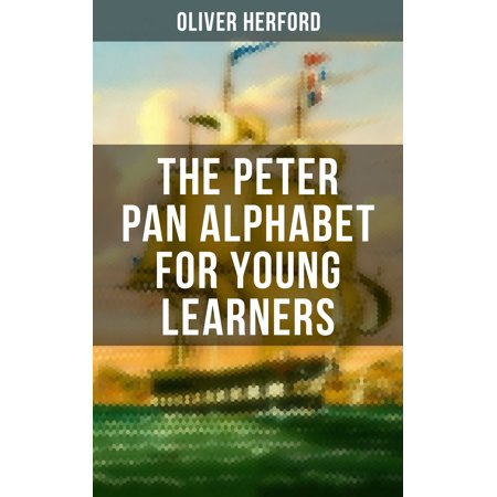 The Peter Pan Alphabet For Young Learners - eBook