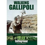 Battleground Gallipoli: Walking Gallipoli (Paperback)