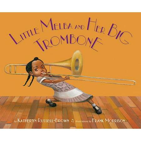 Little Melba and Her Big Trombone (Trombone Pistons)
