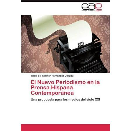 El Nuevo Periodismo En La Prensa Hispana Contempor Nea