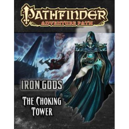 - Pathfinder Adventure Path: Iron Gods Part 3 - The Choking Tower
