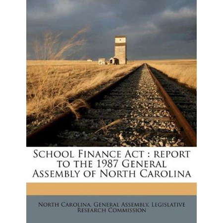 School Finance Act  Report To The 1987 General Assembly Of North Carolina