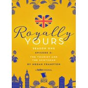 The Tourist and The Scotsman (Royally Yours Season 1, Episode 2) - eBook