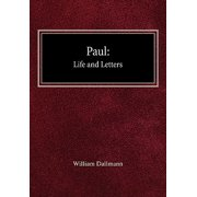 Paul : His Life and Letters