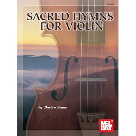 Sacred Hymns for Violin - by Burton Isaac - SongBook - 98088