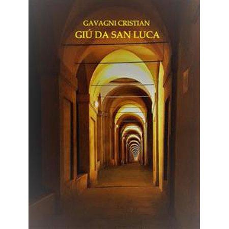 - Giù da San Luca - eBook