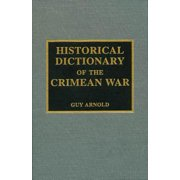 Historical Dictionary of the Crimean War - eBook