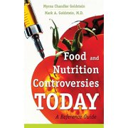 Food and Nutrition Controversies Today : A Reference Guide