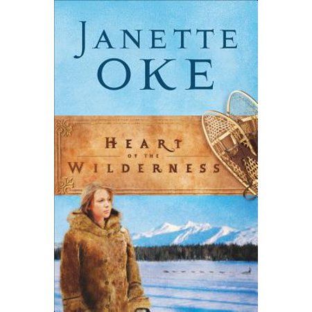 Heart of the Wilderness (Women of the West Book #8) -