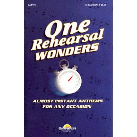 One Rehearsal Wonders - Volume 1 : Satb