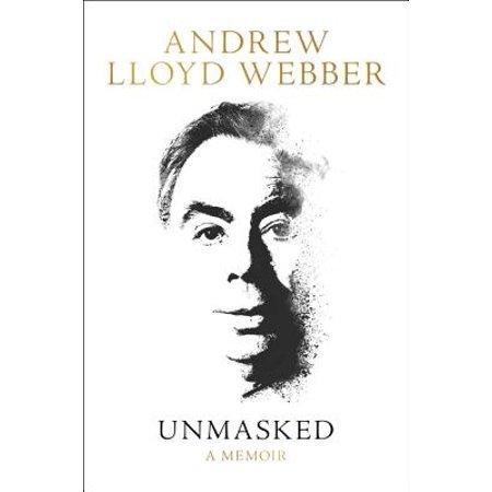 Unmasked : A Memoir