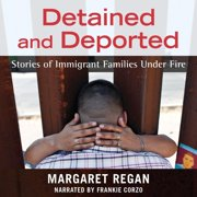 Detained and Deported - Audiobook