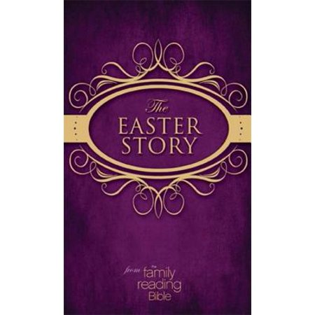 NIV, Easter Story from the Family Reading Bible, eBook - eBook - Family Bible Reading
