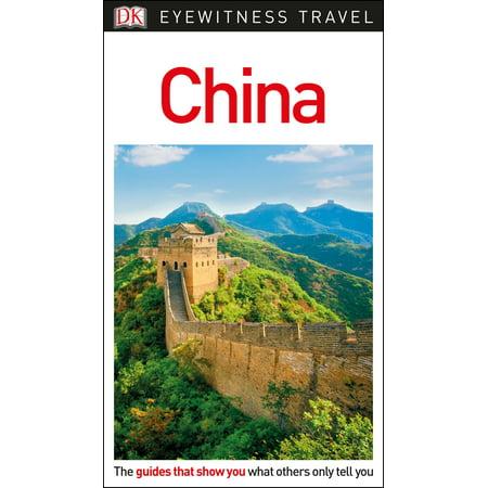 Dk Eyewitness Travel Guide China: 9781465469106 ()