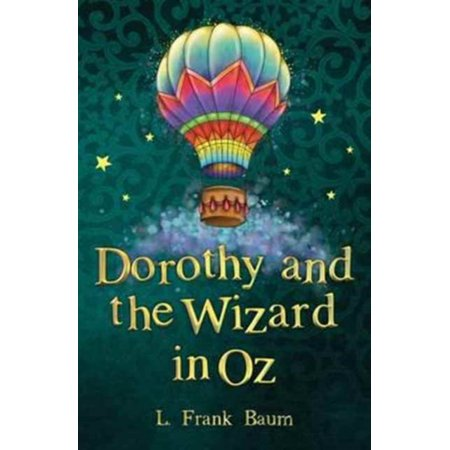 Dorothy and the Wizard in Oz - Wizard Of Oz Dorothy