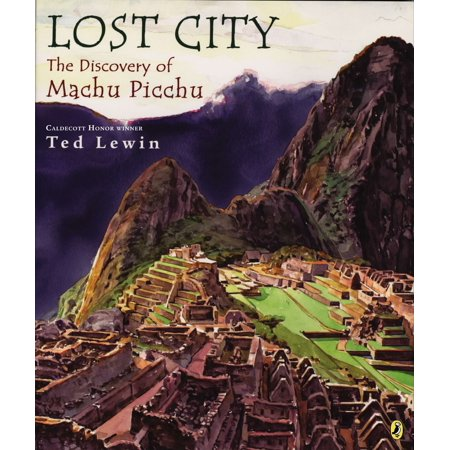 Lost City : The Discovery of Machu Picchu