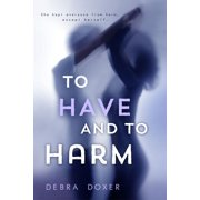To Have and to Harm - eBook
