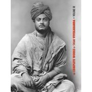 Complete Works of Swami Vivekananda: The Complete Works of Swami Vivekananda, Volume 3 : Lectures and Discourses, Bhakti-Yoga, Para-Bhakti or Supreme Devotion, Lectures from Colombo to Almora, Reports in American Newspapers, Buddhistic India (Series #3) (Hardcover)