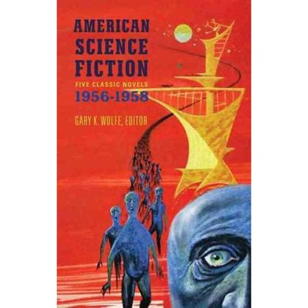 American Science Fiction: Five Classic Novels, 1956-1958 by