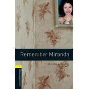 Oxford Bookworms Library: Remember Miranda : Level 1: 400-Word Vocabulary
