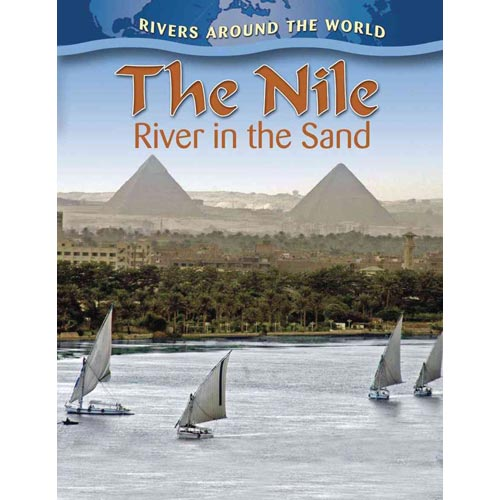 The Nile: River in the Sand