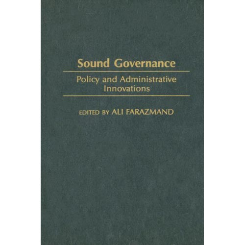 Sound Governance: Policy And Administrative Innovations
