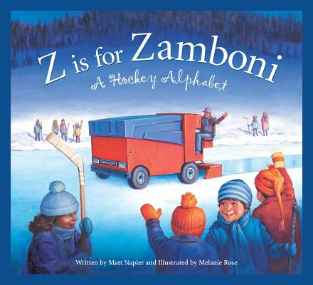 Z Is for Zamboni A Hockey Alphabet (Board Book)