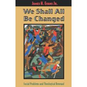 We Shall All Be Changed