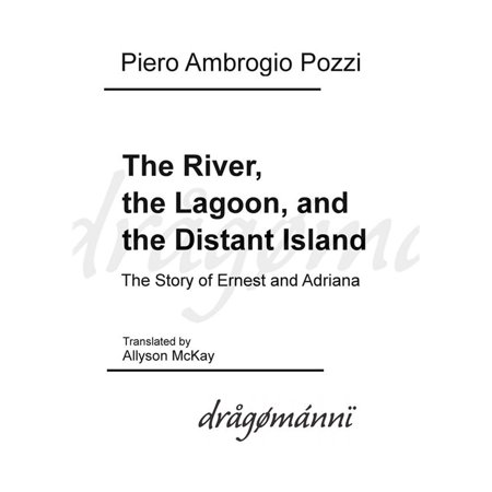 - The River, the Lagoon, and the Distant Island - eBook