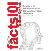 Studyguide for New Perspectives on HTML and CSS : Comprehensive Edition by Carey, Patrick M, ISBN 9781111526443