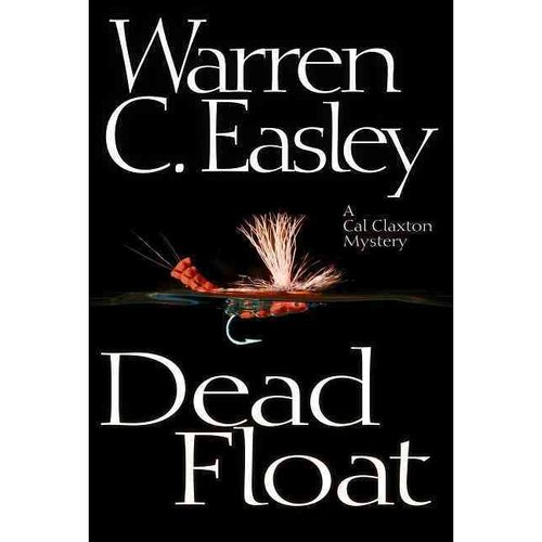 Dead Float: A Cal Claxton Oregon Mystery