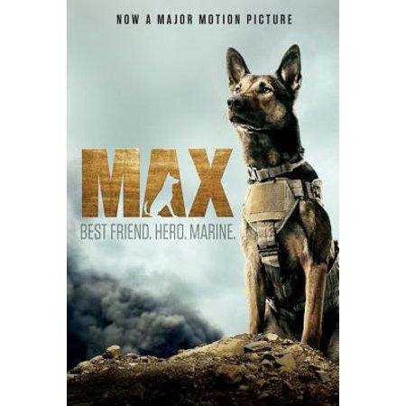 Max: Best Friend. Hero. Marine. - eBook (Max Best Friend Hero Marine Lesson Plans)