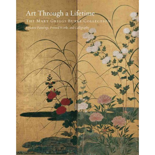 Art Through a Lifetime: The Mary Griggs Burke Collection