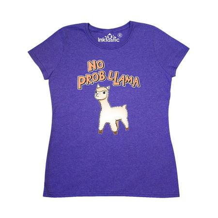 bf39affc Inktastic - No Prob-Llama cute llama Women's T-Shirt - Walmart.com